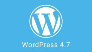 wordpress 4 7 300x169 WordPress 4.7